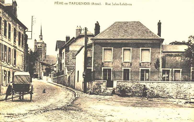 Fère-en-Tardenois (Aisne) CPA la rue Jules Lefebvre
