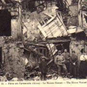 Fère-en-Tardenois (Aisne) CPA la maison Bonnet 14-18