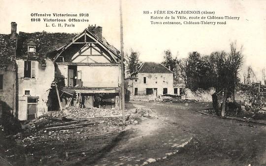 Fère-en-Tardenois (Aisne) CPA la route de Château-Thierry 1918