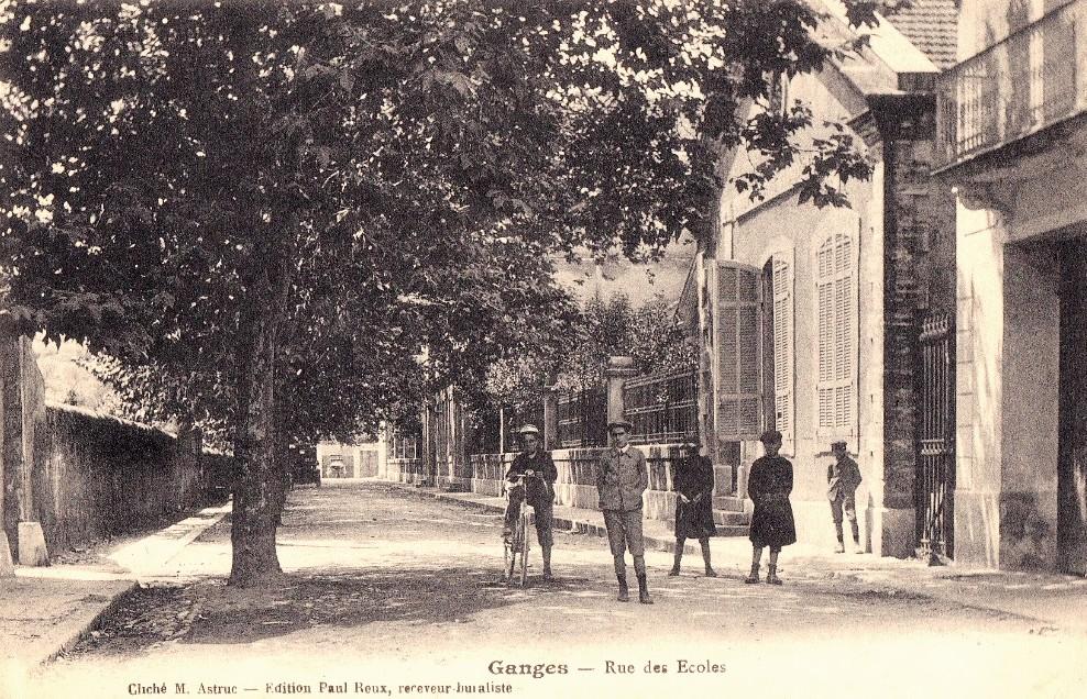 Ganges (Hérault) La rue des Ecoles