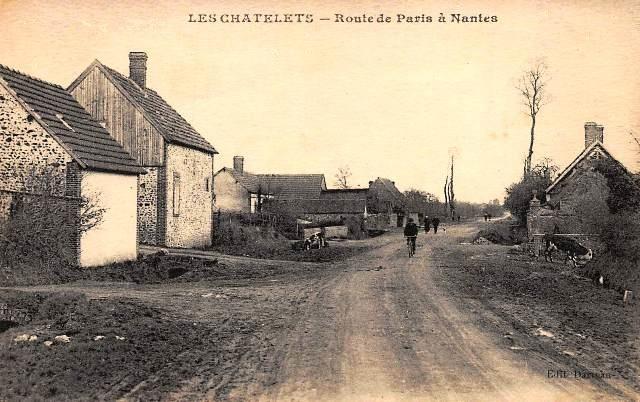 Les Châtelets (28) La route de Paris à Nantes