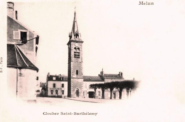 Melun seine et marne le clocher saint barthelemy cpa