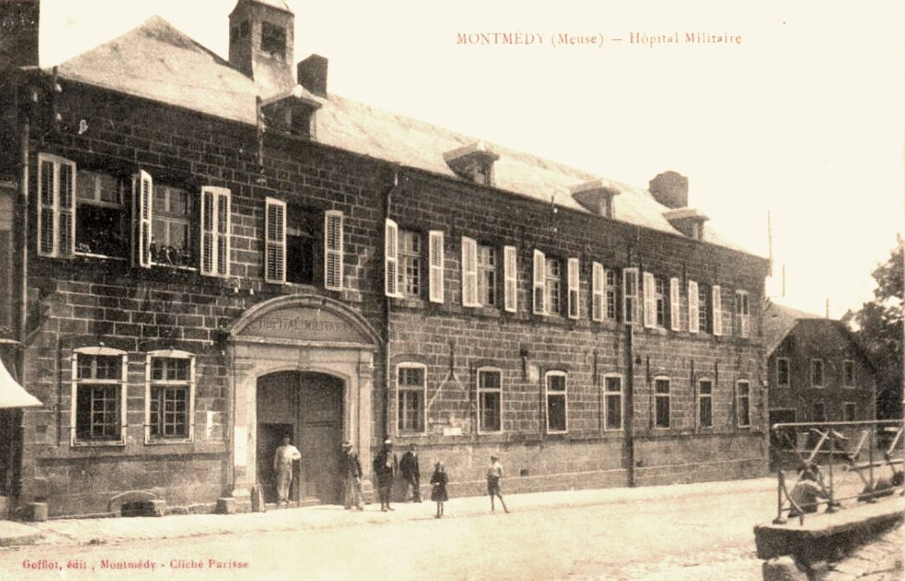 Montmédy (Meuse) L'hôpital militaire CPA