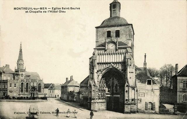 Montreuil pas de calais l eglise saint saulve cpa et la chapelle de l hotel dieu cpa