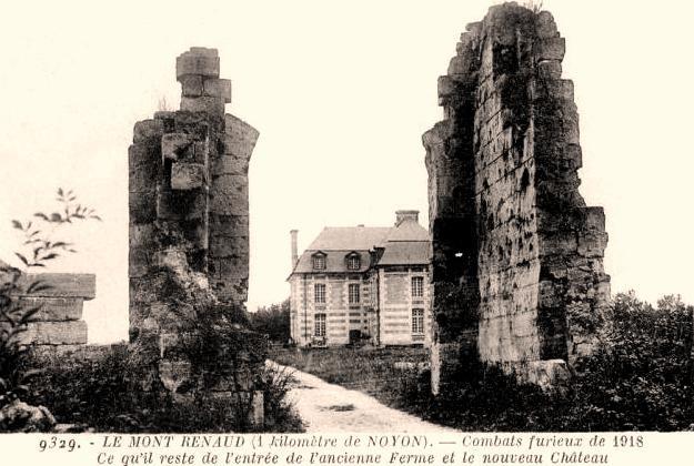 Noyon oise cpa 1914 1918 mont renaud ruines de l entree de la ferme et nouveau chateau