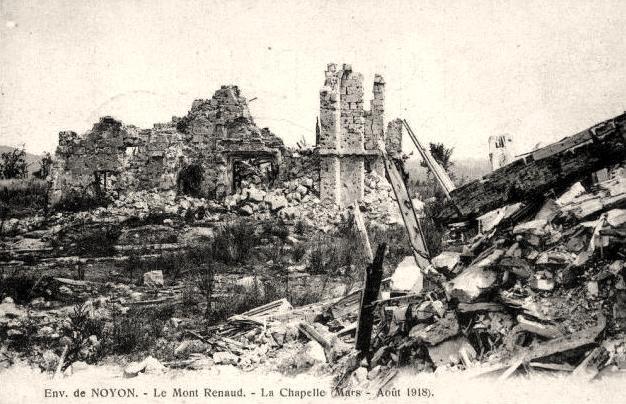 Noyon oise cpa 1918 mont renaud les ruines de la chapelle du chateau