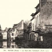 Noyon oise cpa 1917 la rue des tanneurs