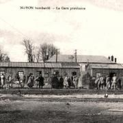 Noyon oise cpa gare provisoire apres 1919