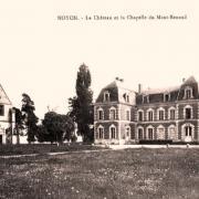 Noyon oise cpa mont renaud chapelle et chateau avant 1915