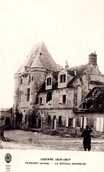 Pernant (Aisne) CPA Le château 1914-1918
