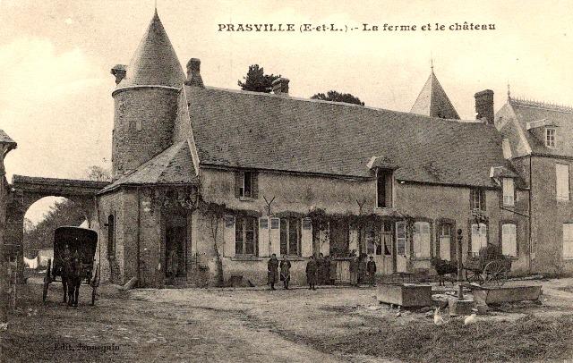 Prasville (28) La ferme et le château CPA