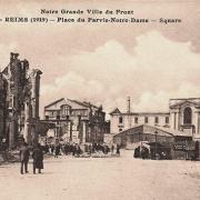 Reims 51 la place du parvis notre dame 1914 1918