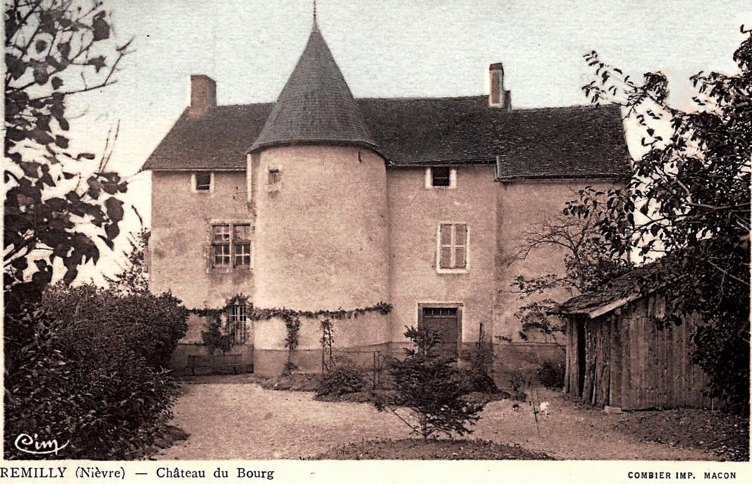 Rémilly (Nièvre) Le château du bourg CPA