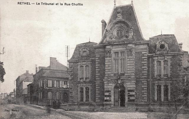 Rethel (08) Le Tribunal rue Choffin CPA