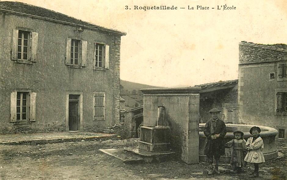 Roquetaillade (Aude) CPA La place et l'école
