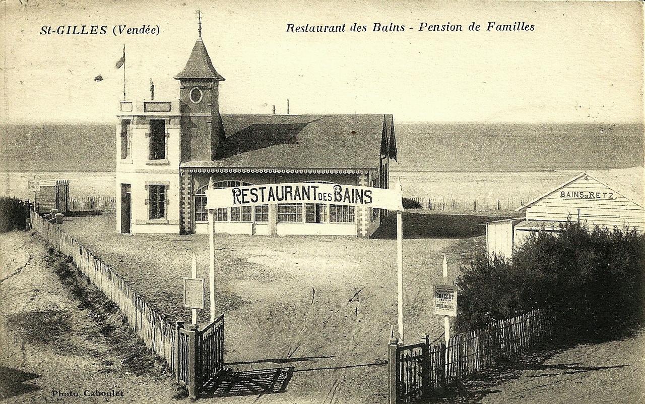 Saint-Gilles-Croix-de-Vie (Vendée) Le restaurant Les Bains CPA
