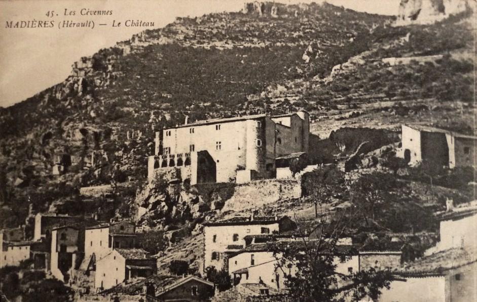 Saint-Maurice-Navacelles (Hérault) Madières, le château CPA