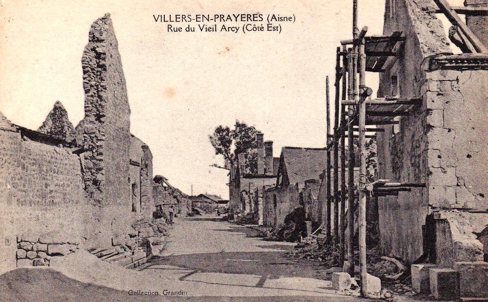 Villers-en-Prayères (Aisne) CPA la rue du Vieil-Arcy 1914-1918